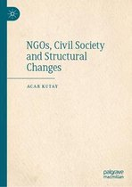 Boek cover NGOs, Civil Society and Structural Changes van Acar Kutay