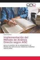 Implementacion del Metodo de Analisis Directo segun AISC