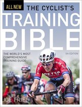 Cyclist's Training Bible : The World's Most Comprehensive Training Guide