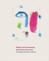 Modern and Contemporary Arab Art from the Levant