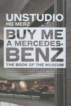 BUY ME A MERCEDES BENZ
