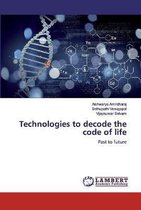 Technologies to decode the code of life