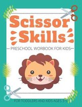 Scissor Skills Preschool Workbook for Kids For Toddlers and Kids ages 3-5