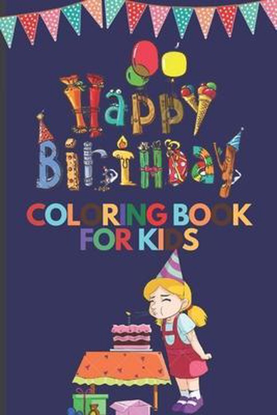 Happy Birthday Coloring Book For Kids