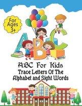 ABC For Kids: Preschool Practice Handwriting Workbook