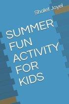 Summer Fun Activity for Kids