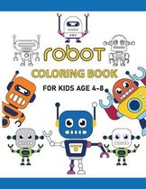 Robot Coloring Book For Kids Age 4-8
