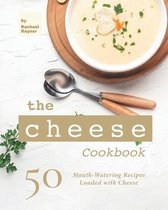 The Cheese Cookbook