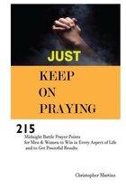 Just Keep on Praying