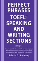 Boek cover Perfect Phrases for the TOEFL Speaking and Writing Sections van Roberta Steinberg