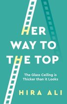 Her Way To The Top