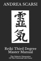 Reiki Third Degree Master Manual