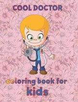 cool doctor coloring book for kids
