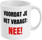 MUGZ - Grappige Mok - Theemokken - Koffiemokken - Cadeau - Voordat je het vraagt - Theetassen - Koffietassen