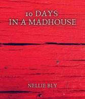 Omslag 10 Days in a Madhouse