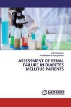 Assessment of Renal Failure in Diabetes Mellitus Patients