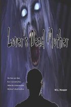 Lover's Dead Mother