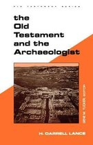 Boek cover The Old Testament and the Archaeologist van H. Darrell Lance