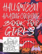 Halloween Amazing Coloring Book for Girls