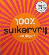 Omslag 100% suikervrij  -   100% suikervrij in 30 dagen