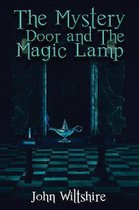 The Mystery Door and The Magic Lamp