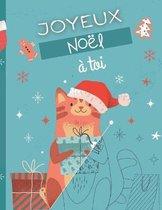 Joyeux Noel a toi