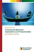 Treinamento Muscular Inspiratorio com Powerbreathe