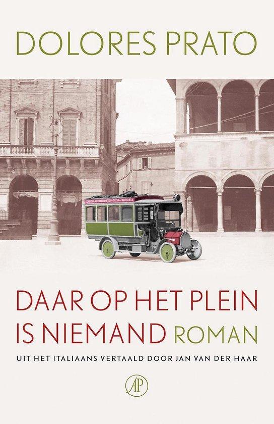 Boek cover Daar op het plein is niemand van Dolores Prato (Hardcover)