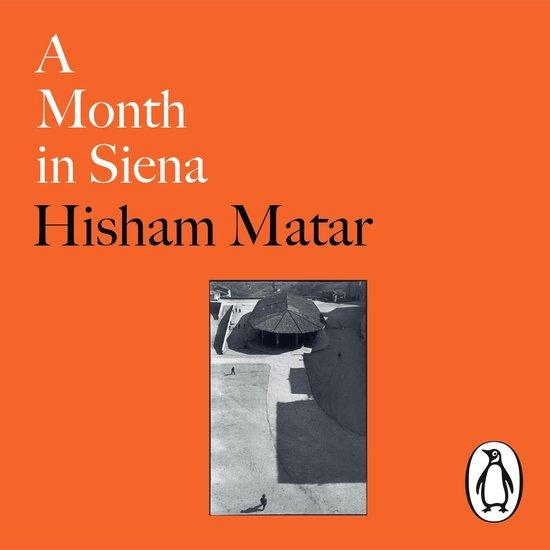 Boek cover A Month in Siena van Hisham Matar (Onbekend)