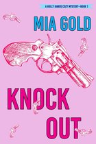 Knockout (A Holly Hands Cozy Mystery—Book 1)