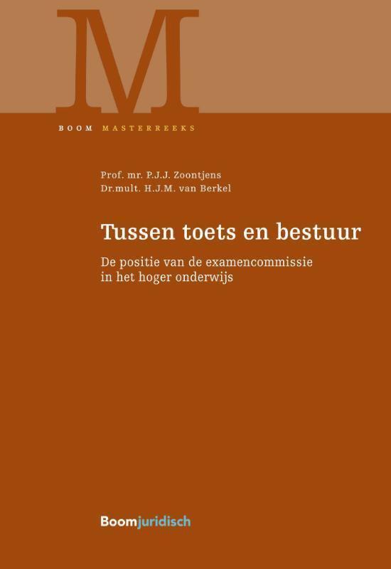 Boek cover Boom Masterreeks  -   Tussen toets en bestuur van P.J.J. Zoontjens (Hardcover)