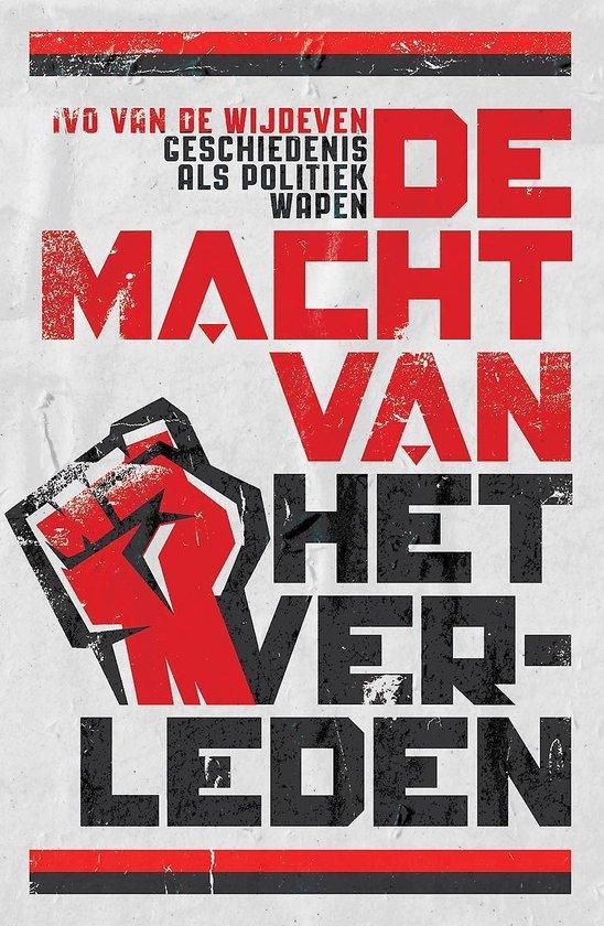 Boek cover De macht van het verleden van Ivo van de Wijdeven (Paperback)