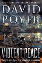 Violent Peace: The War with China