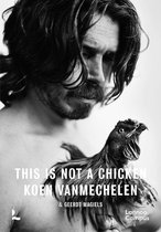 This is not a chicken