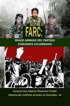 Farc: Brazo armado del Partido Comunista Colombiano
