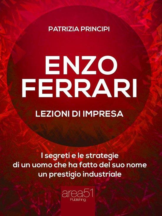 Enzo Ferrari: lezioni d'impresa