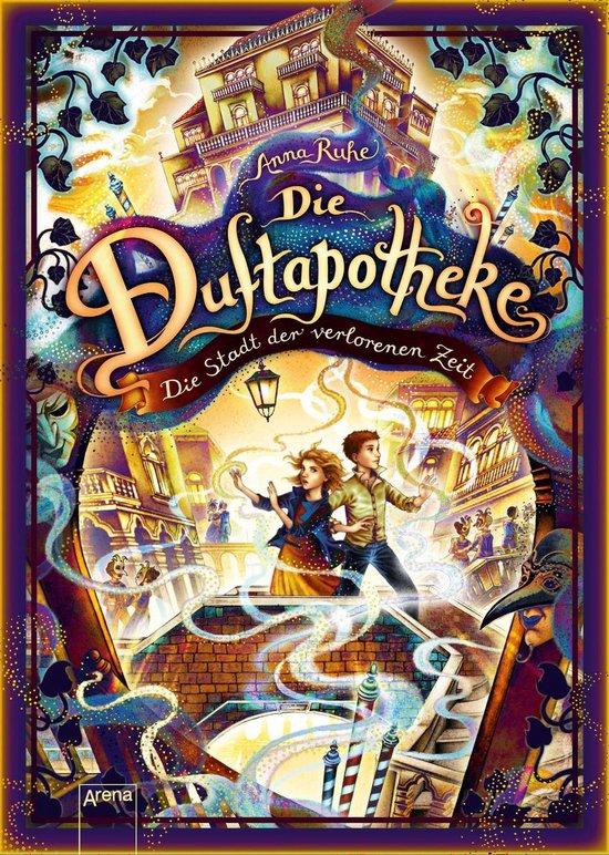 Boek cover Die Duftapotheke (5). Die Stadt der verlorenen Zeit van Anna Ruhe (Onbekend)