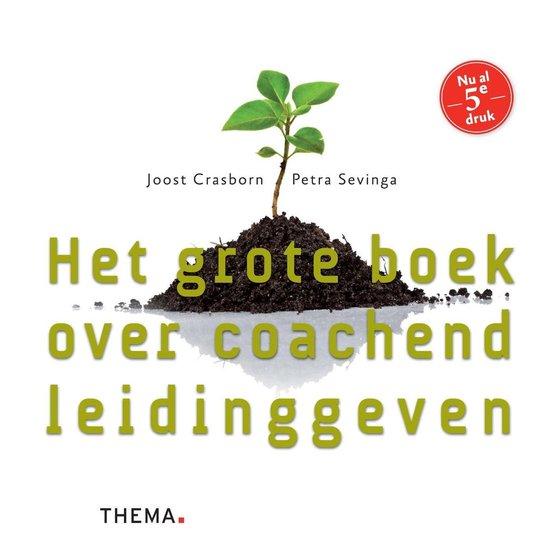 Boek cover Het grote boek over coachend leidinggeven van Joost Crasborn (Onbekend)