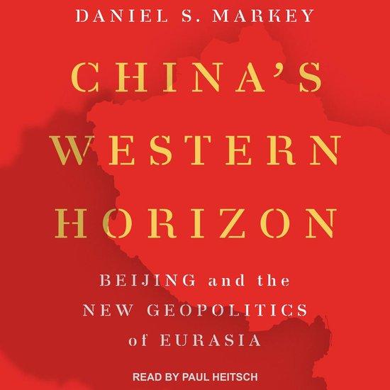 Boek cover Chinas Western Horizon van Daniel Markey (Onbekend)