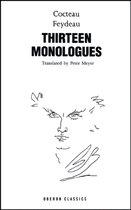Cocteau & Feydeau: Thirteen Monologues