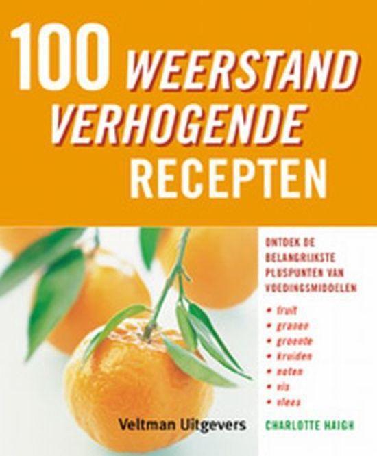 Cover van het boek '100 weerstand verhogende recepten' van C. Haigh