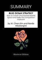 SUMMARY - Blue Ocean Strategy: