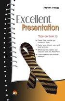 Excellent Presentation
