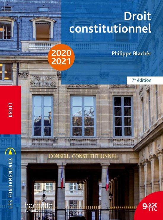 Boek cover Les Fondamentaux - Droit Constitutionnel 2020 -2021 van Philippe Blacher (Onbekend)