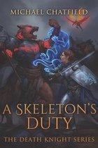 A Skeleton's Duty