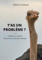 T'as un probleme ?