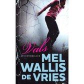 Boek cover Vals van Mel Wallis de Vries (Hardcover)