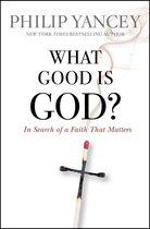 Omslag What Good Is God?