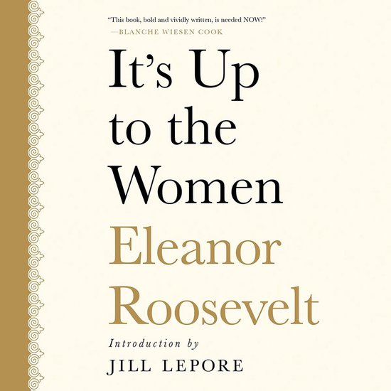 Boek cover Its Up to the Women van Eleanor Roosevelt (Onbekend)