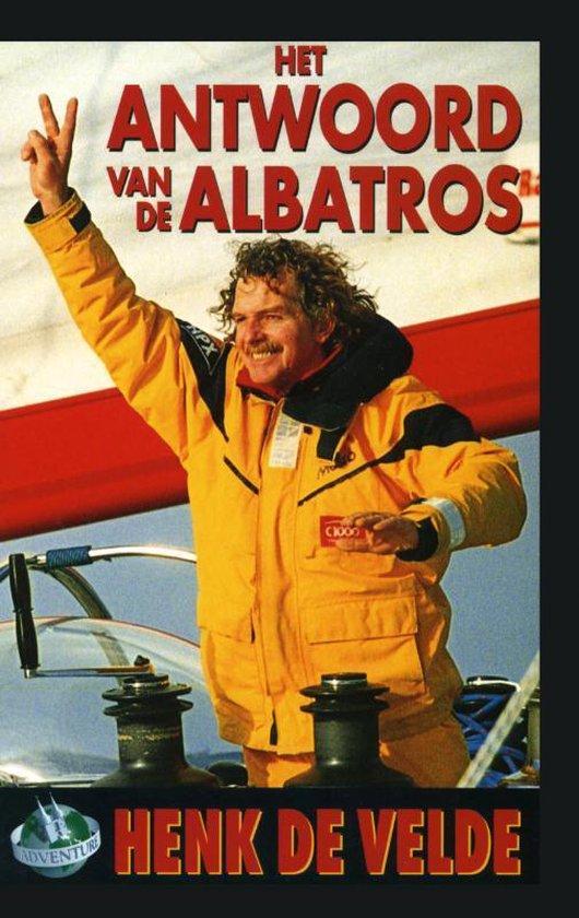 Cover van het boek 'Het Antwoord Van De Albatros / Druk Heruitgave'